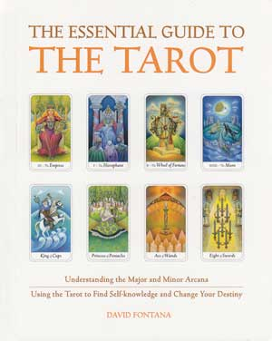 Essential Guide to the Tarot by David Fontana