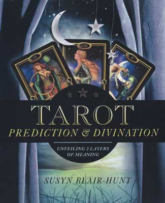 Tarot Prediction & Divination by Susyn Blair-Hunt